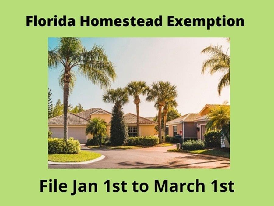 Florida Homestead Exemption filing period is January 1 to March 1 of every year